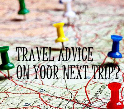 Travel advice where to go